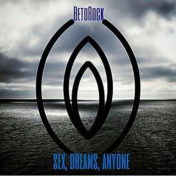 Sex, Dreams, Anyone