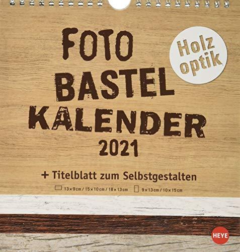 Bastelkalender 2021 Natur Holzoptik - mit Titelblatt zum Selbstgestalten und Monatskalendarium - Format 21 x 22 cm
