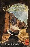 La casa de los seis balcones (Kailas Literatura)