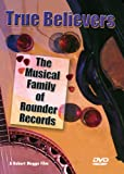 TRUE BELIEVERS: MUSICAL FAMILY OF ROUNDER RECORDS - V/A - DVD - MULTIPLE NEW