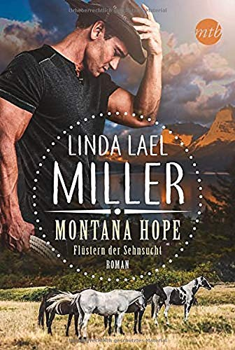 Montana Hope - Flüstern der Sehnsucht (Painted Pony Creek, Band 1)