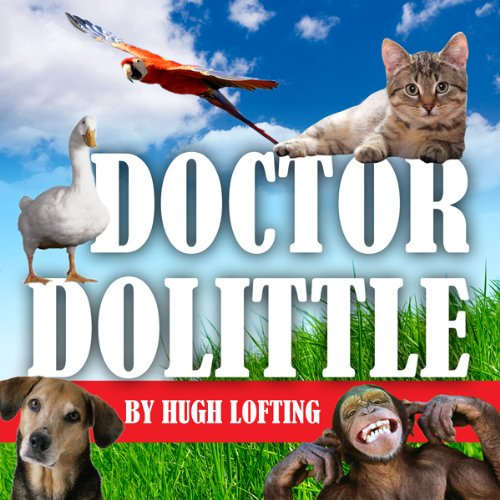 The Voyages of Doctor Dolittle audiobook cover art