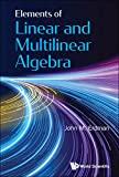 Elements of Linear and Multilinear Algebra (English Edition)