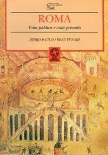 Roma: Vida pública e vida privada