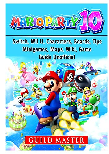 Super Mario Party 10, Switch, Wii U, Characters, Boards, Tips, Minigames, Maps,...