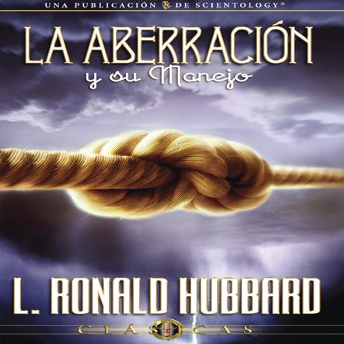 La Aberración y su Manejo [Aberration and the Handling Of] audiobook cover art