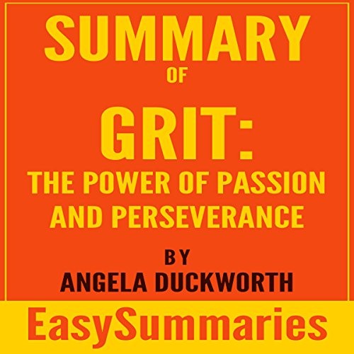 Summary of Grit: The Power of Passion and Perseverance by Angela Duckworth Titelbild