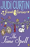 Friends Forever: The Time Spell (English Edition)