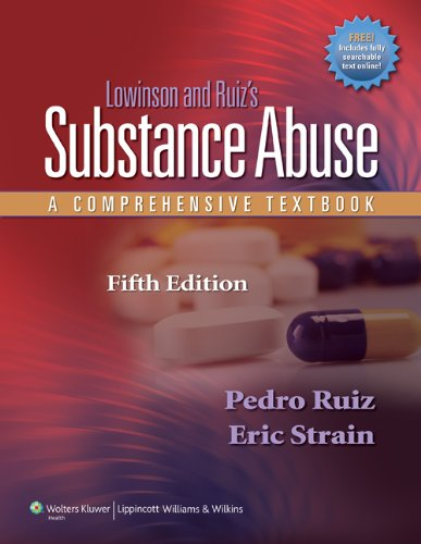 Compare Textbook Prices for Lowinson and Ruiz's Substance Abuse: A Comprehensive Textbook Fifth Edition ISBN 9781605472775 by Ruiz MD, Dr. Pedro,Strain MD, Eric