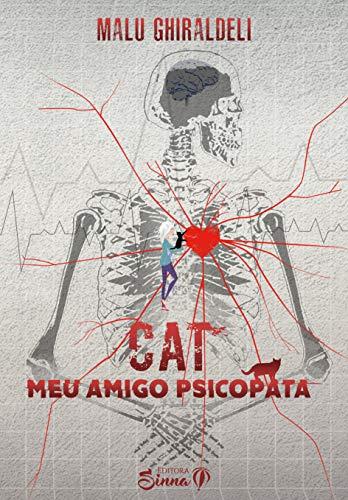 Cat, meu amigo psicopata (Portuguese Edition)