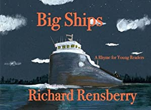 Big Ships: A Rhyme for Young Readers (QuickTurtle Books Presents: Rhyme for Young Readers Series)