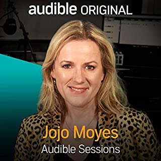 jojo moyes audible sessions free exclusive interview