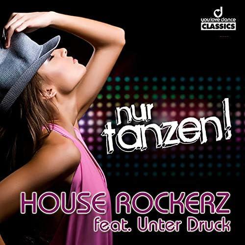 House Rockerz feat. Unter Druck