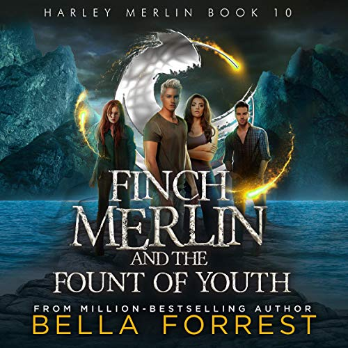 Finch Merlin and the Fount of Youth cover art
