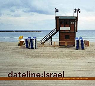 Dateline Israel: New Photography and Video Art (Jewish Museum of New York)