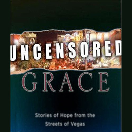 Uncensored Grace audiobook cover art