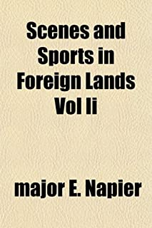 Scenes and Sports in Foreign Lands Vol II
