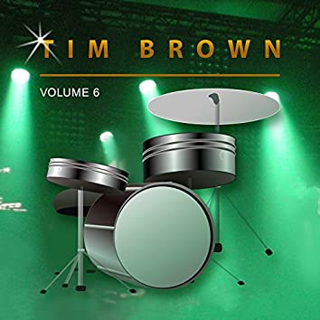 Tim Brown, Vol. 6