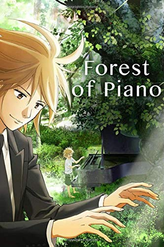 Forest of Piano: Japanese Anime Notebook, 6 x 9- 100 Blank Pages - Anime Journal, Otaku Gift Notebook, Journal College Diary, Gift For Boys, Girls, Artists & Adults
