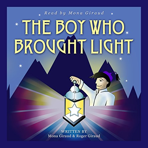The Boy Who Brought Light cover art
