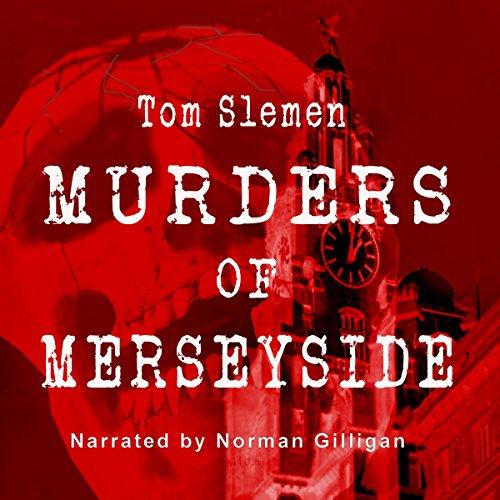 Murders of Merseyside audiobook cover art