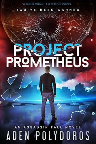 Project Prometheus (Assassin Fall Book 2) (English Edition)