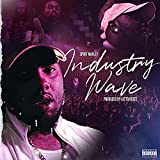 Industry Wave [Explicit]