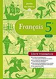 Français 5e Cycle 4 Jardin des lettres : Livre ressources