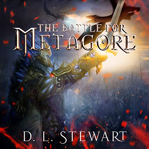 The Battle for Metagore Audiobook By D.L. Stewart cover art