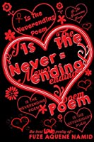 Love Is The Neverending Poem