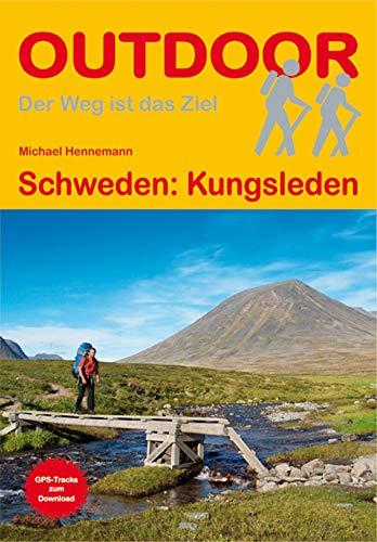 Schweden: Kungsleden (OutdoorHandbuch) (Der Weg ist das Ziel) (Outdoor Wanderführer)