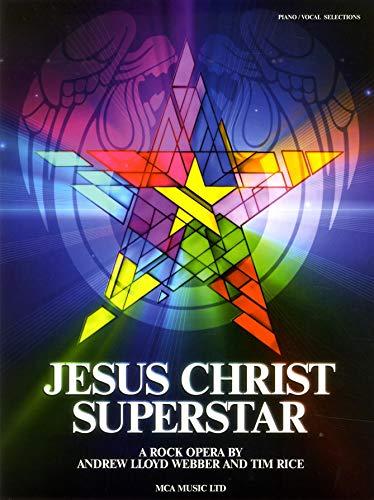 Andrew Lloyd Webber/Tim Rice: Jesus Christ Superstar (Updated Edition): Songbook für Klavier, Gesang, Gitarre (Piano & Vocal)