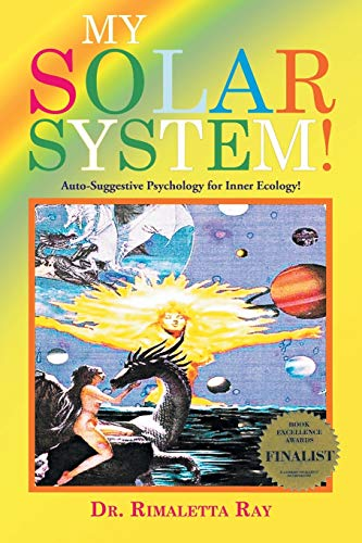 My Solar System: Auto-Suggestive Psychology for Inner Ecology!