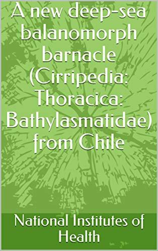 A new deep-sea balanomorph barnacle (Cirripedia: Thoracica: Bathylasmatidae) from Chile (English Edition)
