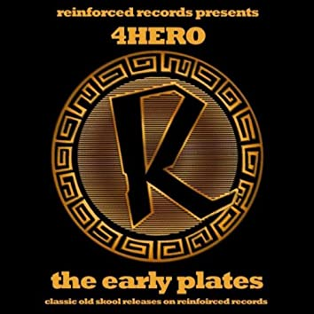 Reinforced Presents: 4hero - The Early Plates