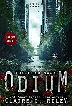 Odium (Dead Saga Book 1) by [Claire C Riley, Amy Jackson]