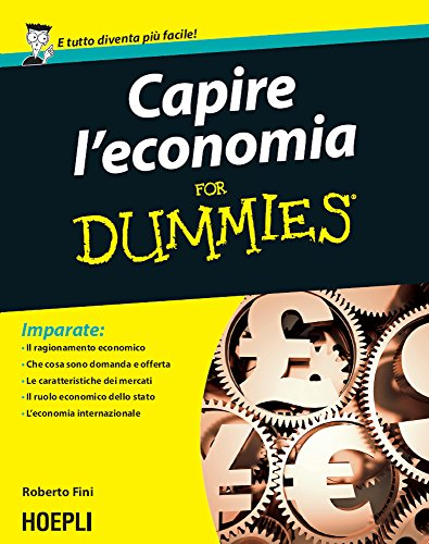 Capire l economia For Dummies
