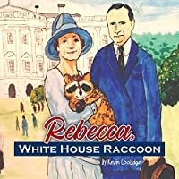 Rebecca, White House Raccoon