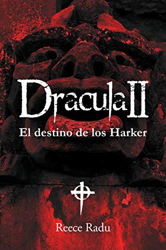 Drácula II. El destino de los Harker