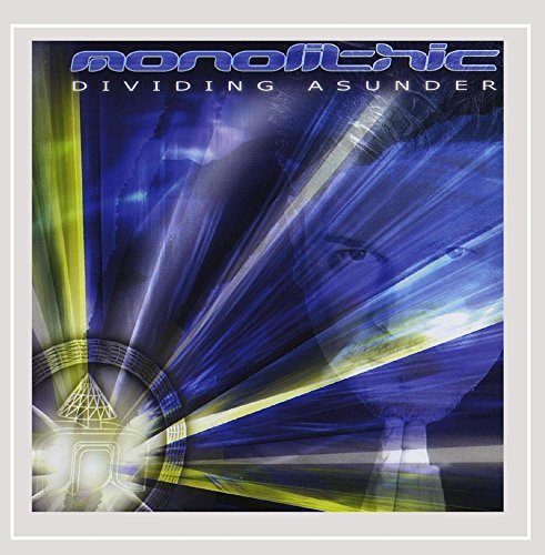 Dividing Asunder by Monolithic (2002-07-28)