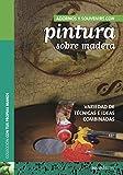 ADORNOS Y SOUVENIRS CON PINTURA SOBRE MADERA: variedad de técnicas e ideas combinadas