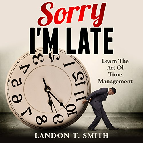 Sorry I'm Late audiobook cover art