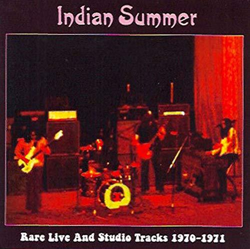 INDIAN-SUMMER : Rare Live And Studio Tracks 1970-1971