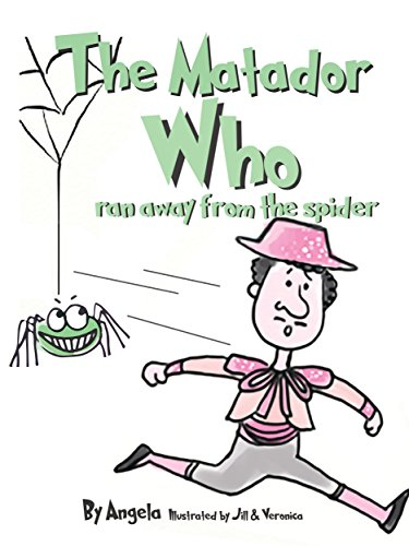 The Matador Who Ran Away From The Spider (English Edition)