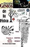 Grandes genios de la física: Nikola Tesla, Isac Newton, Richard Feyman
