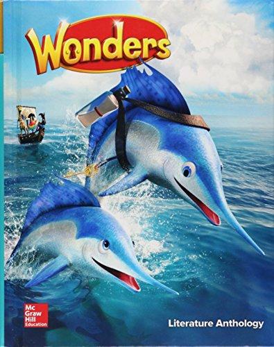 Wonders Literature Anthology, Grade 2 (ELEMENTARY CORE READING)