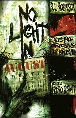 No Light in August: Tales from Carcosa & the Borderland (Digital Horror Fiction Author Collection) (English Edition)