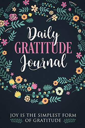 Gratitude Journal: Practice gratitude and Daily Reflection - 1 Year/ 52 Weeks of Mindful Thankfulness with Gratitude and Motivational quotes