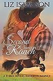 Second Chance Ranch: An Inspirational Western Romance (Three Rivers Ranch Romance, Band 1) - Liz Isaacson