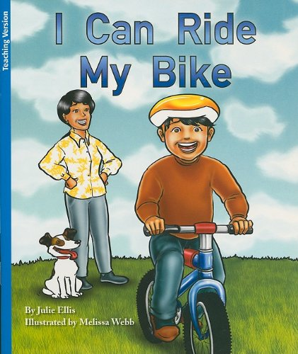 I Can Ride My Bike (Rigby Flying Colors Blue)